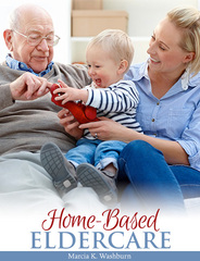 Home-Based Eldercare: Stories and Strategies for Caregivers (Marcia Washburn) eBook .epub format